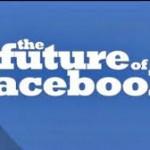 Το Facebook του μέλλοντος