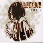 Calexico - The Ballad Of Cable Hogue