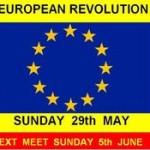Ευρωπαϊκή Επανάσταση: Ας πάρουμε τους δρόμους...